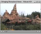Bringing Disneyland Home Vidcast #21