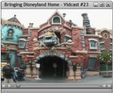 Bringing Disneyland Home Vidcast #23