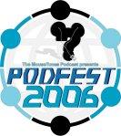 PodFest 2006